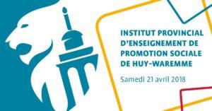 Participez à nos stands de printemps ! Journée Portes ouvertes IPEPS Huy-Waremme - Province de Liège @ IPEPS Huy-Waremme - Province de Liège | Huy | Wallonie | Belgique