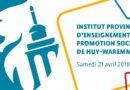 Stands de printemps ! Journée Portes ouvertes IPEPS Huy-Waremme – Province de Liège.
