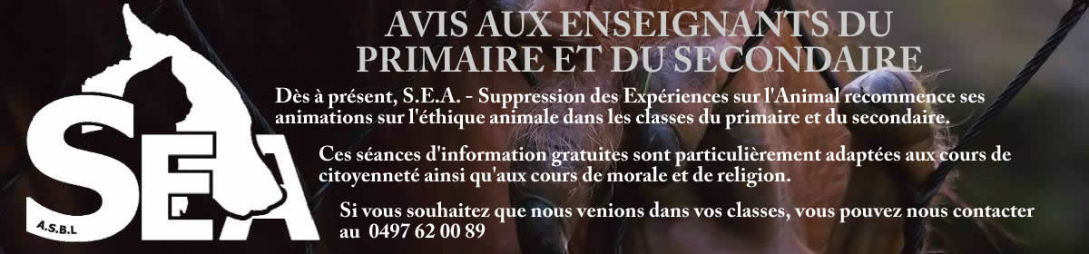 SEADCP DEFEND CONSERVE PROTECT – Suppression des Expériences sur l'animal asbl